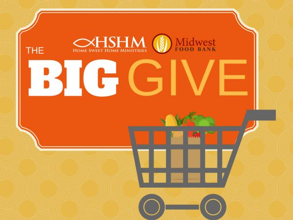 The Big Give through Midwest Food Bank and Home Sweet Home